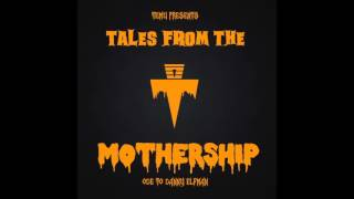 Tales From The Mothership (Ode to Danny Elfman) [FREE DL]