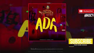 DJ Ecool ft Davido - Ada (OFFICIAL AUDIO 2018) width=