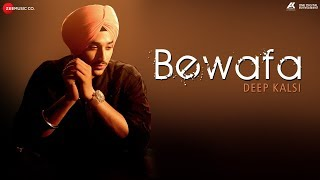 Bewafa - Official Music Video | Deep Kalsi & Sera K