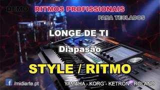 ♫ Ritmo / Style  - LONGE DE TI   - Diapasão
