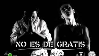 No es de gratis - D-fini2 (The Peks ft Tezta) 2014