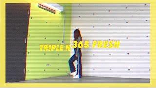 [COVER] Triple H (트리플 H) _ 365 FRESH Dance Cover