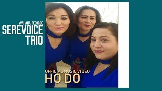 Sere Voice - Ho Do (Official Music Video) width=