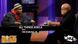 All Things Africa on The Rock Newman Show