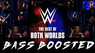 WWE Best of Both Worlds [Bass Boosted] 2018