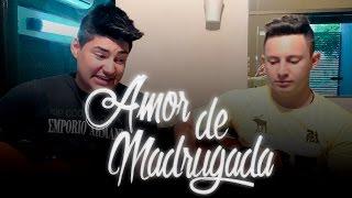 Fernando e Fernandes - Amor de Madrugada