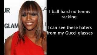 OFFICIAL SERENA WILLIAMS RAP SONG WITH LYICS 2012