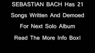 SEBASTIAN BACH Has 21 Songs Written For Next Solo Album