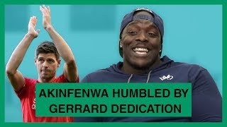 Akinfenwa humbled by Gerrard dedication
