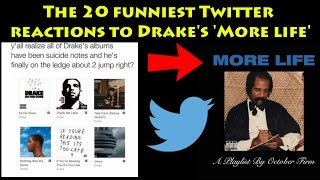 Drake - MORE LIFE The 20 FUNNIEST Twitter Reactions