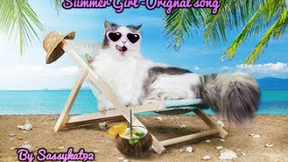 Summer Girl original song + lyrics