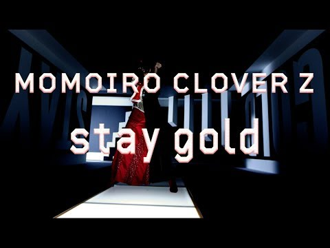 ももいろクローバーZ「stay gold」Music Video / Solo Dance Part -百田夏菜子ver.-