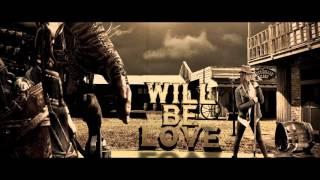 WILL BE LOVE - Matt Joe ft. Jean Marie , Acero Mc