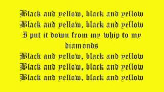 Wiz Khalifa - Black And Yellow (Dirty) Lyrics