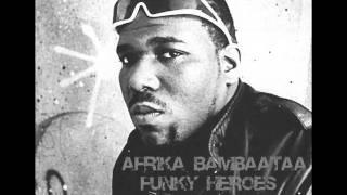 AFRIKA BAMBAATAA - FUNKY HEROES (DJ EAVY REMIX)