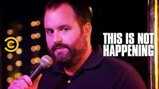 Tom Segura Overdoses - This Is Not Happening - Uncensored
