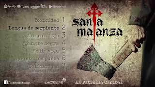 2 - Lengua de serpiente - Santa Matanza (La patrulla caníbal)