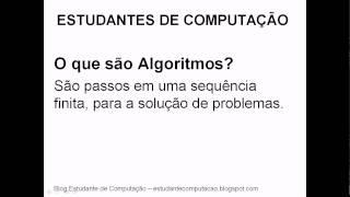 Vídeo aula 01-2012 - O que são Algoritmos?