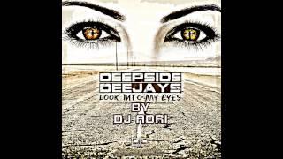 Deepside Deejays - Look Into My Eyes (Remix Dj Adri)