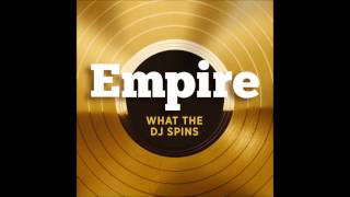 Empire Cast - What the DJ Spins (feat.Terrence Howard)