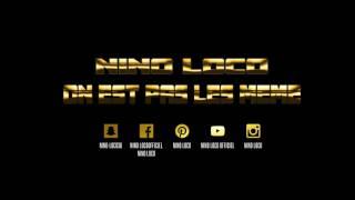 NINO LOCO - ON EST PAS LES MEME - PROD BY AKB PROD