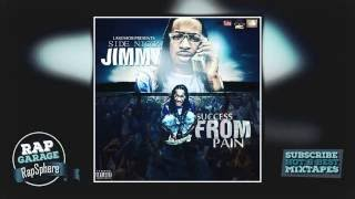 Side Nicca Jimmy — Success From Pain