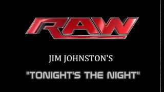 "2012: *NEW* Raw Theme Song ""Tonight's The Night"" by Jim Johnston [HQ + Download Link] ᴴᴰ"
