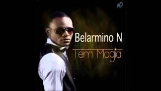 Belarmino N Feat. Mckl - Tem Magia (2016)