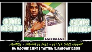 Jahmiel - Wanna Be Free - Audio - Better Daze Riddim [Fras Twinz] - 2014