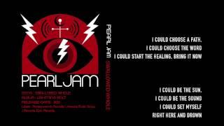 Pearl Jam - Swallowed Whole - Lyrics