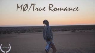 MØ - True Romance (Audio)