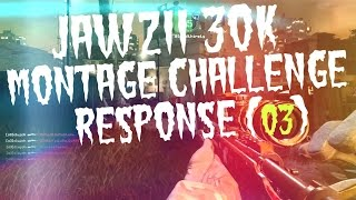 Clutch | #Jawzii30k Montage Challenge Response [o3] @clujch