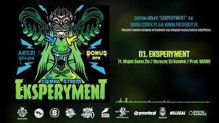 Bonus RPK & Arczi SZAJKA - EKSPERYMENT ft. Wujek Samo Zło // Skrecze: DJ Gondek // Prod. WOWO.
