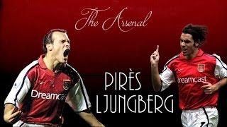 Pirès & Ljungberg ● Arsenal FC