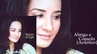 Sandrinha - Abrigo e Consolo (Acústico) Cd Ontem e Hoje 2004