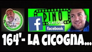 PINO SHOW - La cicogna... - BARZELLETTA