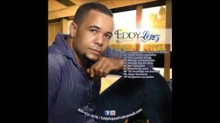 Eddy Lopez cancion del corazon bachata 2016 -17