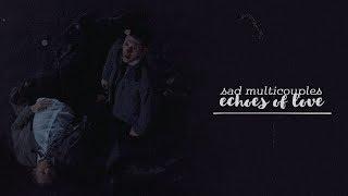 Sad Multicouples | I still love him