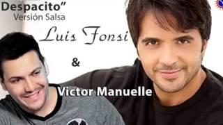 Despacito Versión Salsa - Fonsi y Víctor Manuel