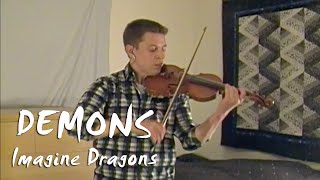 Demons - Imagine Dragons - Violin and Piano Cover
