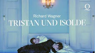 Tristan und Isolde - Oper von Richard Wagner