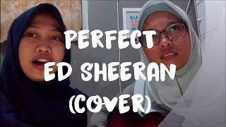 Pefect by Ed Sheeran (COVER)