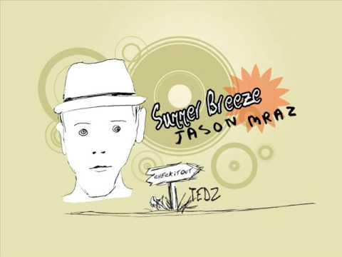 Summer Breeze (album version) with Lyrics by Jason Mraz Chords ...