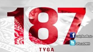 Tyga - Clique / Fuckin Problem