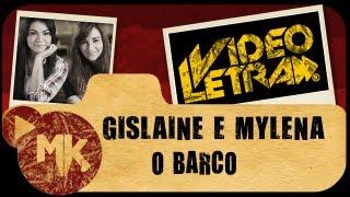 O BARCO - Gislaine e Mylena - COM LETRA (VideoLETRA® oficial MK Music)