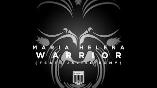 Maria Helena - Warrior (Feat. Jalise Romy) [Preview]