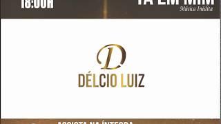 DELCIO LUIZ - TA EM MIM - LETRA