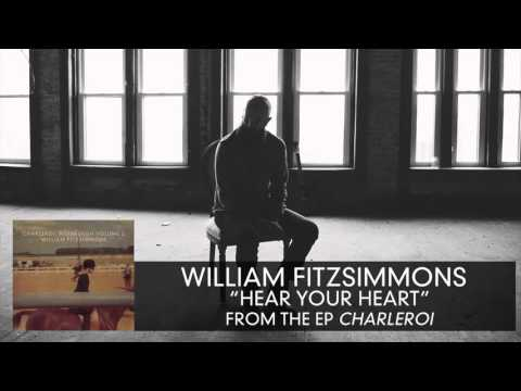 william-fitzsimmons-hear-your-heart-audio-only-williamfitzsimmons
