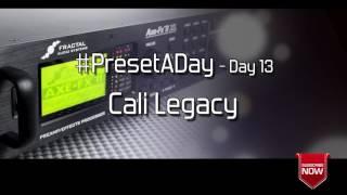 #PresetADay - Cali Legacy Day 13 (April 2016)