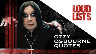10 Greatest Ozzy Osbourne Quotes